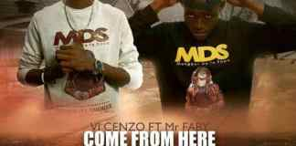 Vi Cenzo feat Mr.faby dans le nouveau morceau Come from here