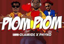 Dj Prince Feat Olamide x Phyno - Piom Piom