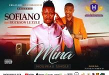 Sofiano feat Ericson le zulu dans Mina