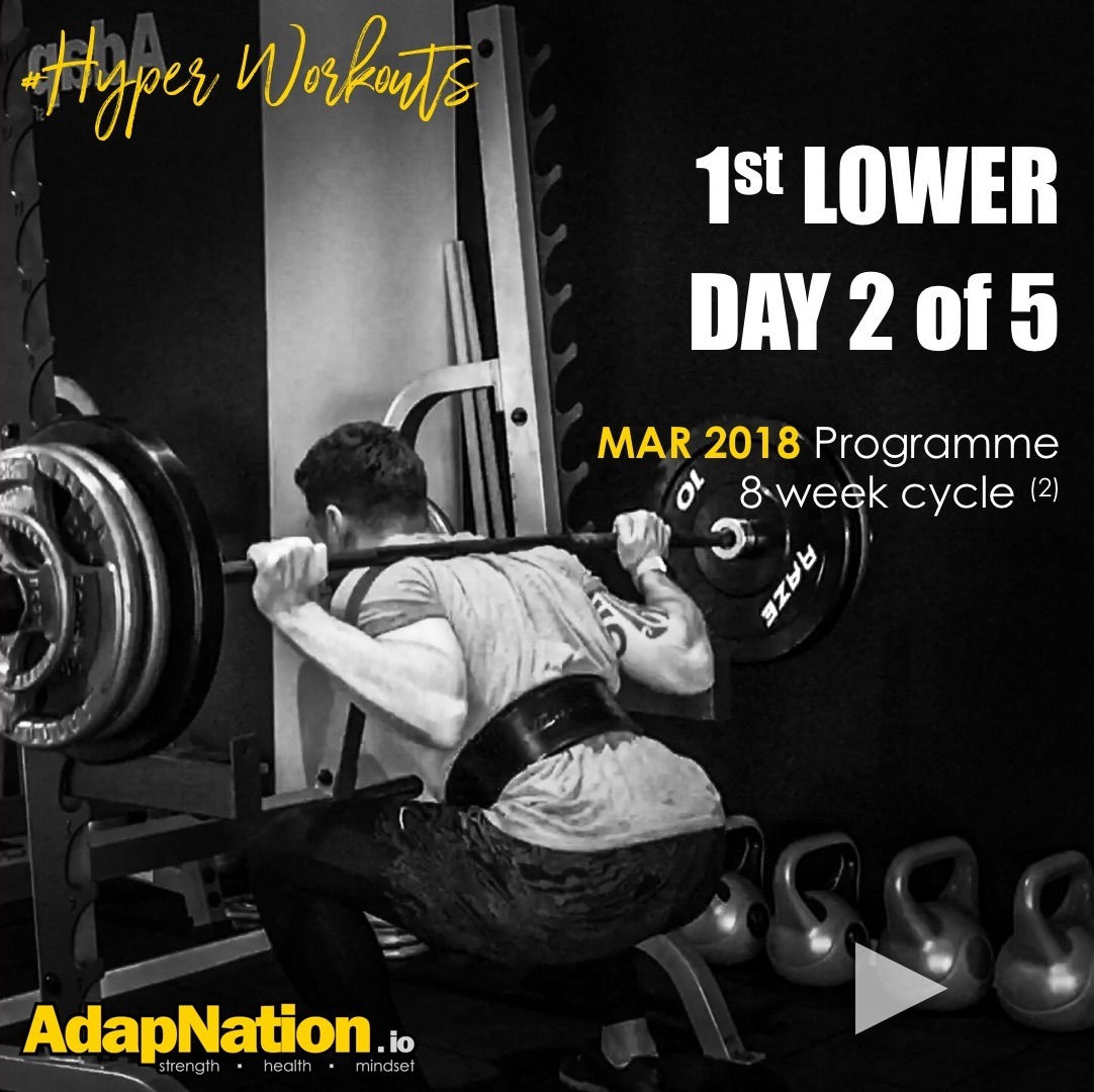 MAR-18 #HyperWorkouts - Day 2/5 - 1st LOWER Day