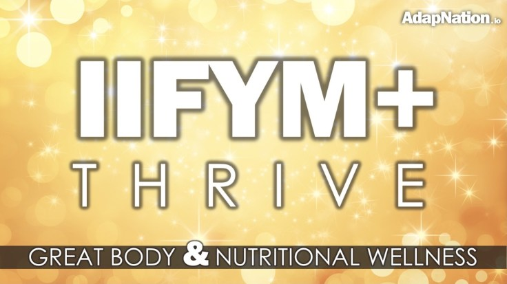 AdapNation IIFYM+ Thrive Diet Eating Approach