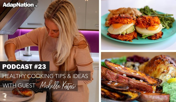 Podcast 23 - Healthy Cooking Tips & Ideas