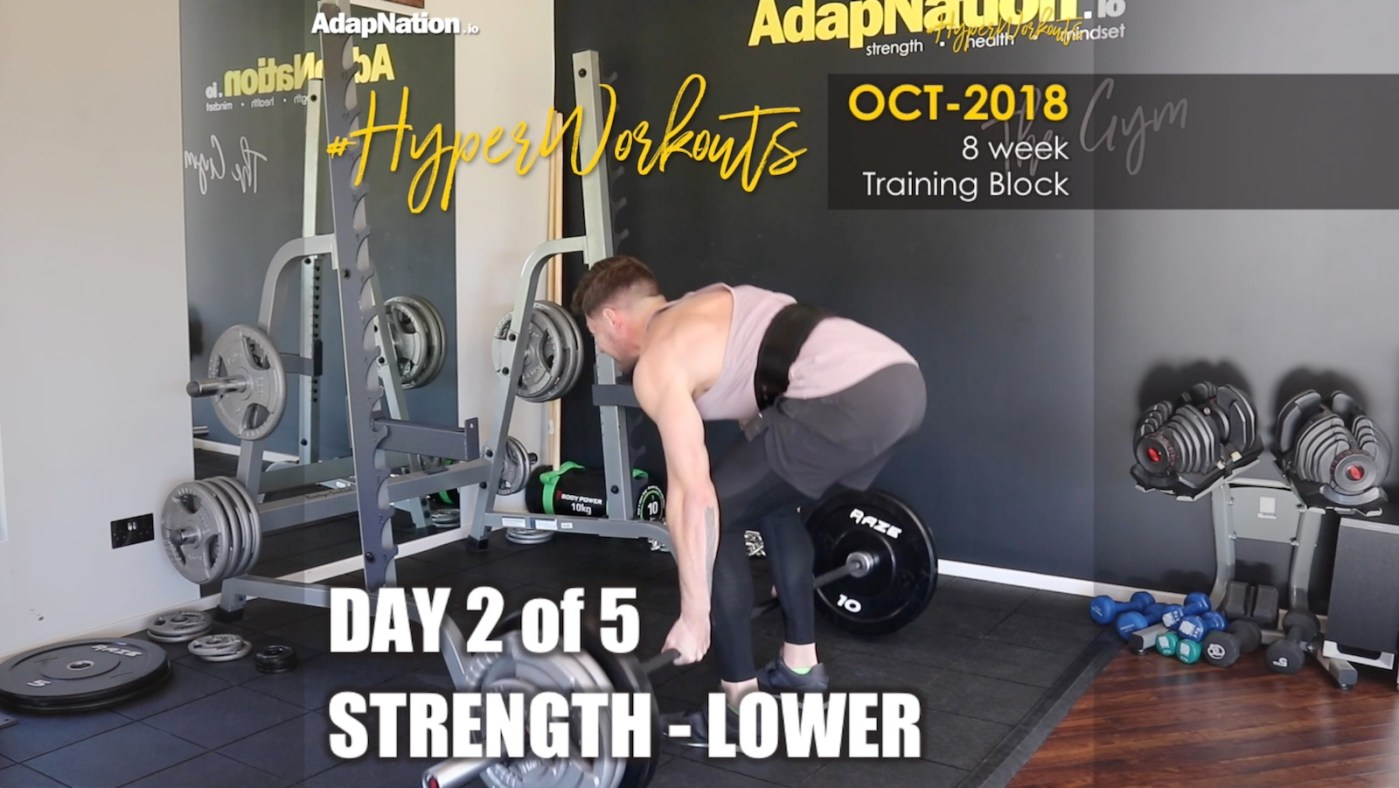 OCT-18 #HyperWorkouts - Day 2 - Strength Lower
