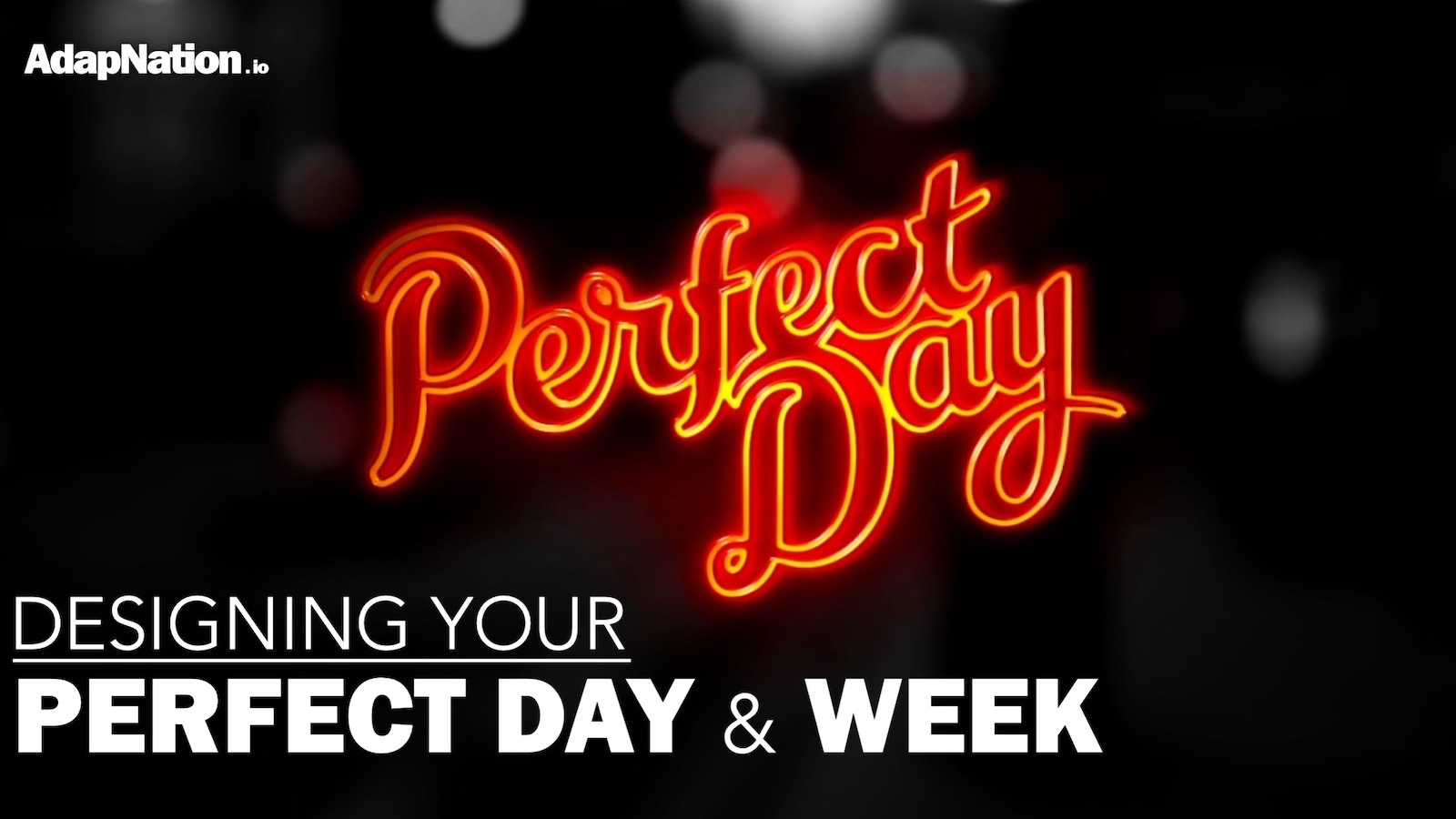 image relating to Design Your Day titled Building Your Great Working day 7 days - Why It Points