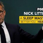 #63: A Sleep Masterclass with Nick Littlehales, Elite Athlete Sleep Coach