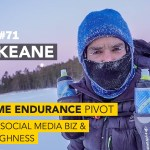 #71: Brian Keane on his Extreme Endurance Pivot, Social Media Biz & Mental Toughness
