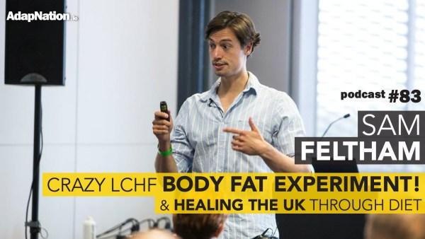 Sam Feltham Podcast LCHF