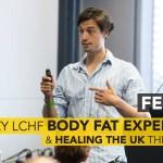 #83: Crazy LCHF Body Fat Experiment (!) & Healing the UK ~Sam Feltham
