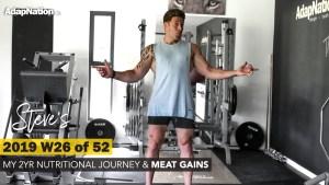 2019 W26 of 52 – Steve's Body & Mind Progress Journal