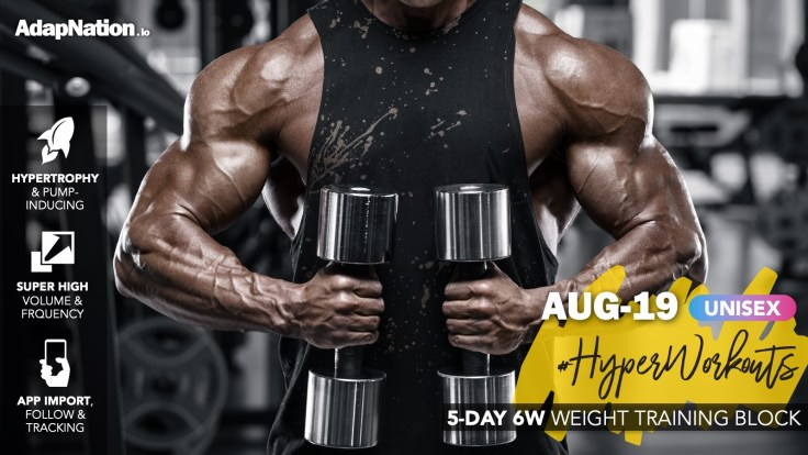 AUG-19 #HyperWorkouts Training Block