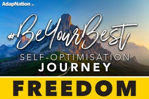#BeYourBest Self-Optimisation Journey - Freedom