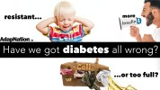 Diabetes - have we got it all wrong?