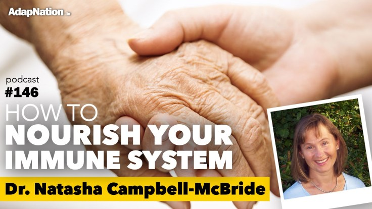 #146: How to Nourish Your Immune System ~Dr Nathasha Campbell-McBride