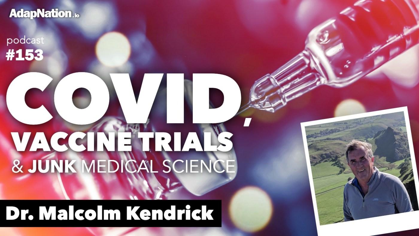 Dr Malcolm Kendrick COVID Vaccine Interview