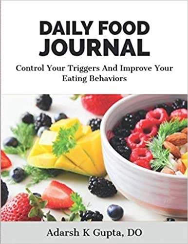 Daily Food Journal - Control your triggers and improve your eating behaviors