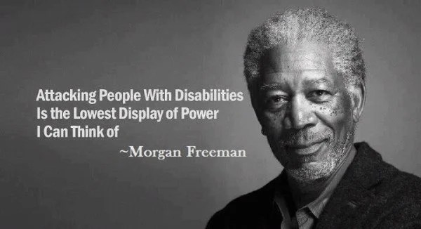 morgan freeman quote on disabilities