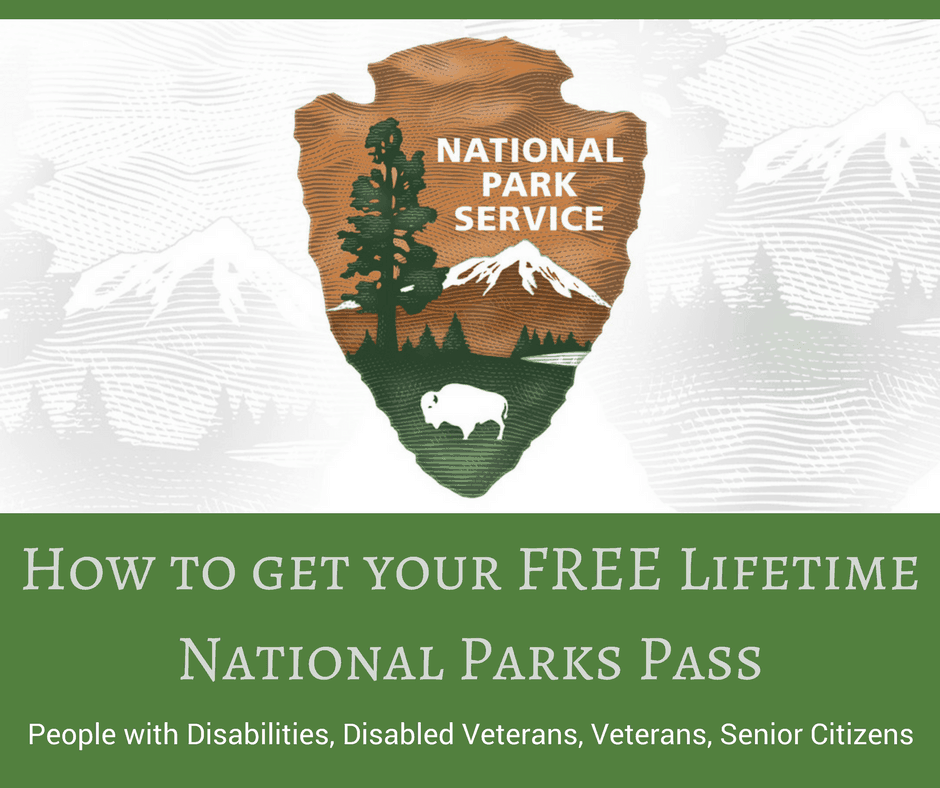 How To Get A FREE Lifetime Pass To National Parks For