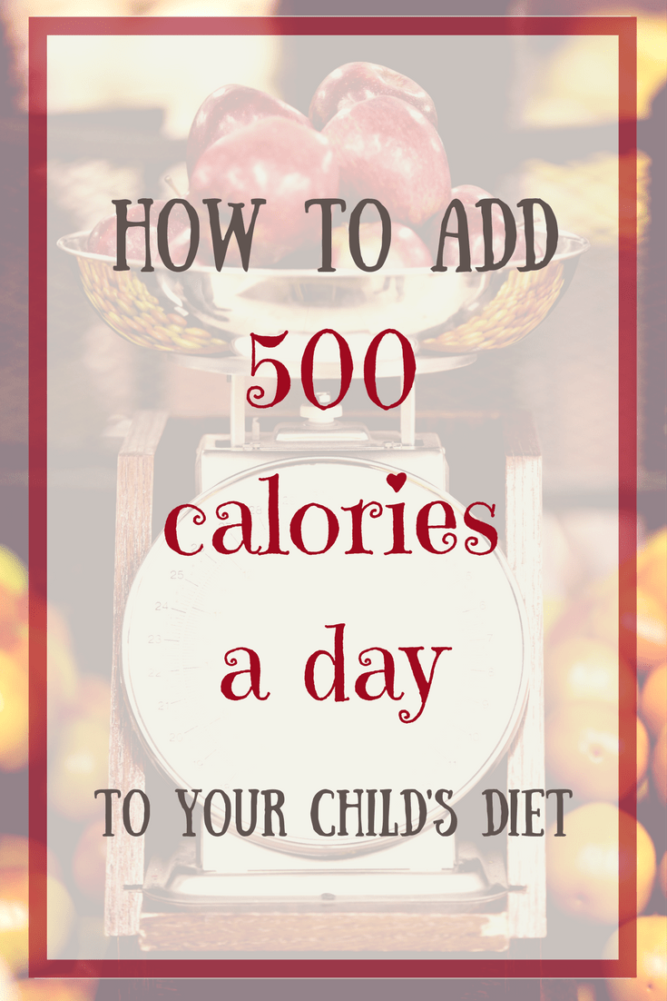 What if your child is underweight? Here is how I am adding 500 calories a day to my child's diet, in hopes that he gains weight.
