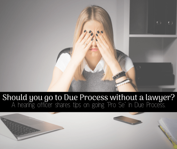 IEP due process without a lawyer