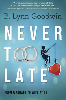 Never Too Late From Wannabe To Wife at 62 Book Review
