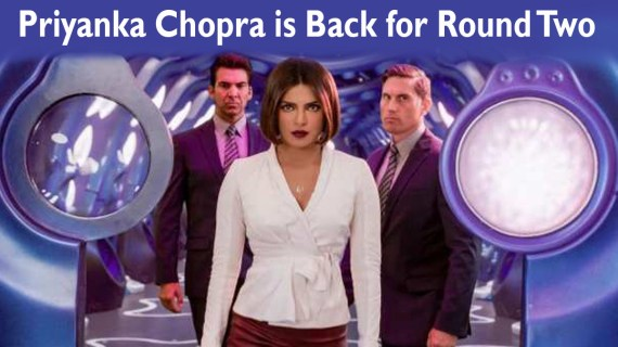 Priyanka Chopra Is Back For Round Two. Click To Know About Priyanka's Next Project