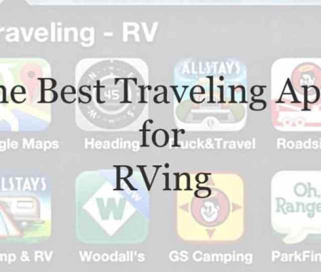 Best Rving Apps Addapinch Com