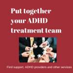 Put together your ADHD treatment team