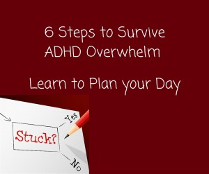 Today's hectic world puts tremendous pressure to perform on everyone, but if you have ADHD the pressure is magnified several times over.
