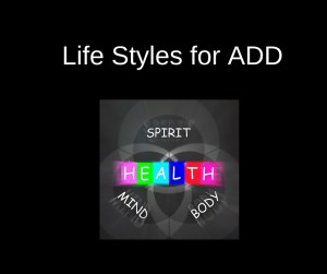 Keys to living well with ADHD include diet, exercise, breathing, sleep and being positive.