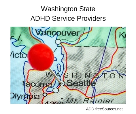 Washington State ADHD Service Providers - ADD freeSources