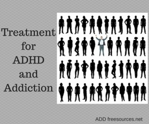 New treatments combine medication for ADHD, drug detox and therapy.
