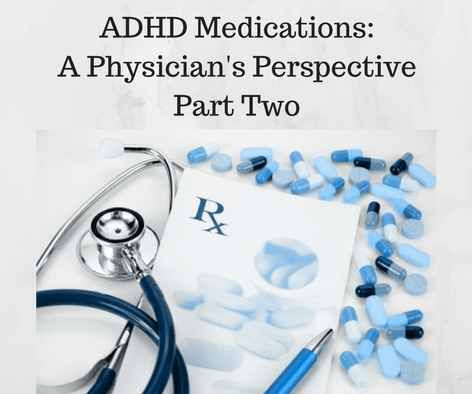 ADHD Medications: Part Two - Overview of Medications - ADD