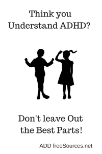 10 MUST KNOW premises about ADHD. Misunderstanding hurts us all.