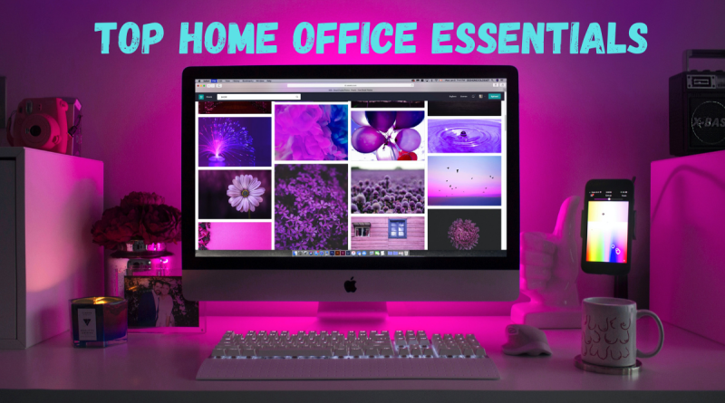 top 5 Home Office Essentials to get