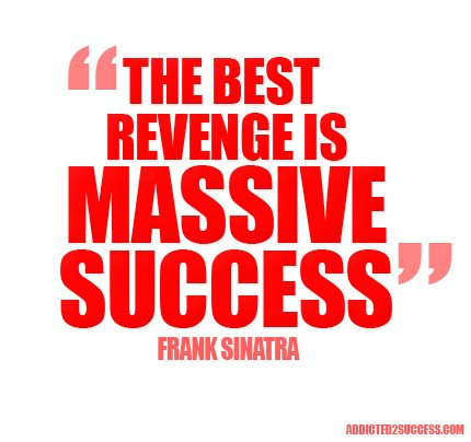 Massive-Success-Frank-Sinatra-Best-Revenge--Picture-Quotes