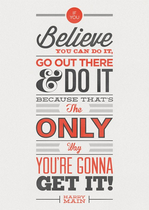 Believe Motivational Typography Quote