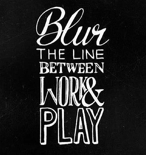 Inspiration Typography Picture Quote Work and Play