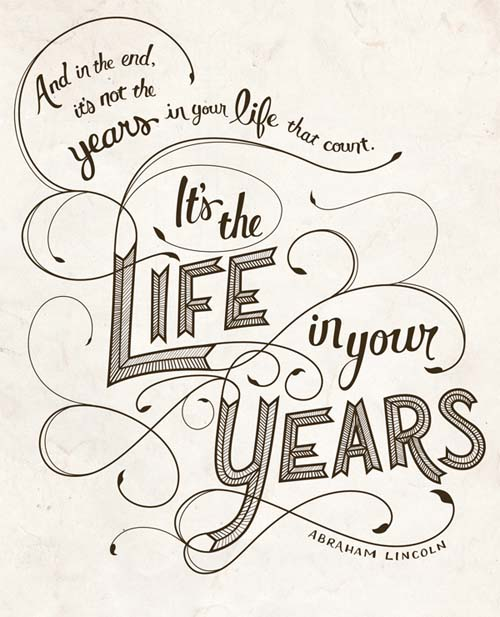 Inspirational Typography Picture Quote Life In Your Years