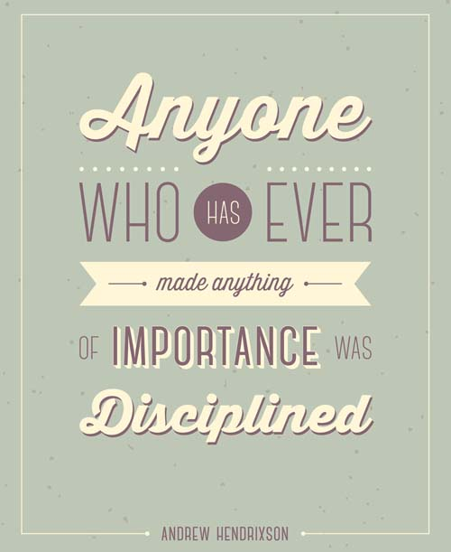 Inspiration Discipline Typography Picture Quote