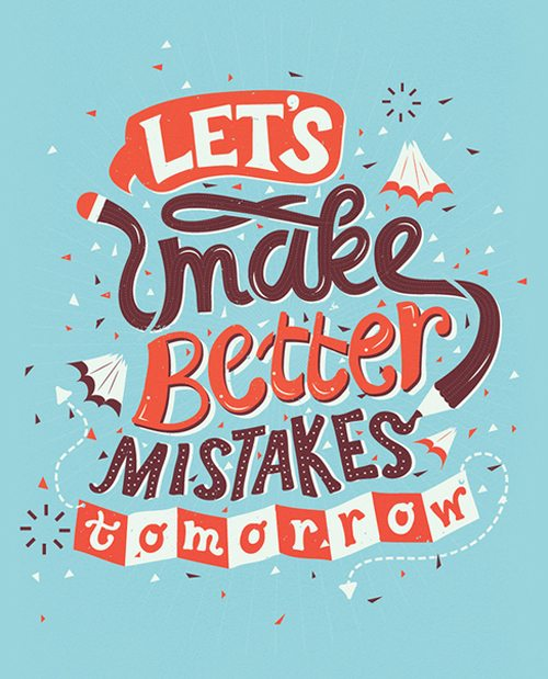 Inspirational Typography Picture Quote Make better Mistakes