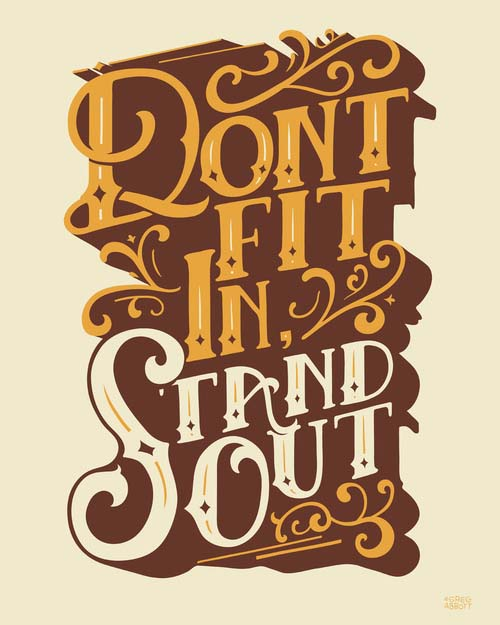 Motivational Typography Picture Quote Stand Out