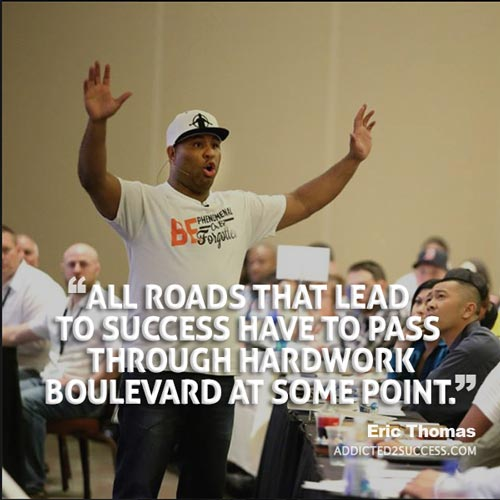 Eric-13  22 Eric Thomas Picture Quotes To Keep Your Motivation At It's Peak Eric 13