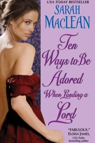 Book Review-Ten Ways To Be Adored When Landing A Lord