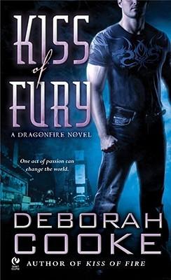 Kiss of Fury (Dragonfire, #2)