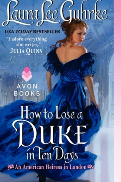 Book Review-How To Lose A Duke In Ten Days by Laura Lee Guhrke