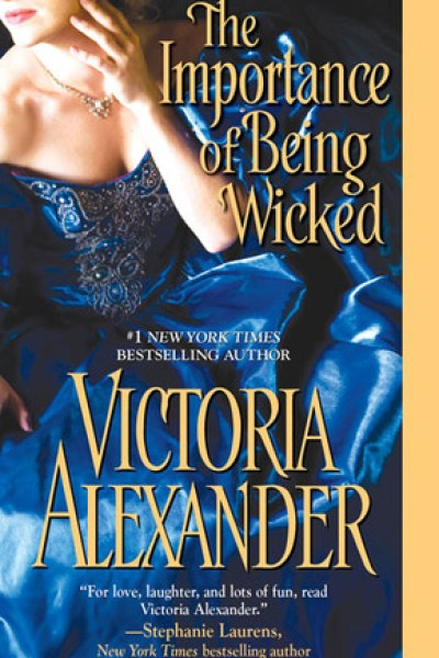 Book Review-The Importance of Being Wicked by Victoria Alexander