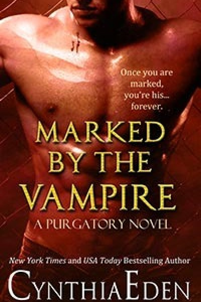Book Review-Marked by the Vampire by Cynthia Eden