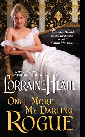 Book Review-Once More My Darling Rogue by Lorraine Heath
