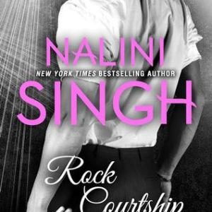 Book Review-Rock Courtship by Nalini Singh