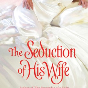 Book Review-The Seduction Of His Wife by Tiffany Clare